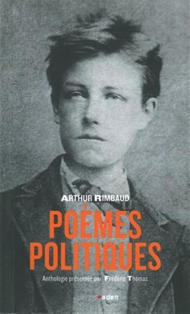 RIMBAUD - Poèmes Politiques